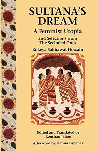 Sultan's Dream: A Feminist Utopia