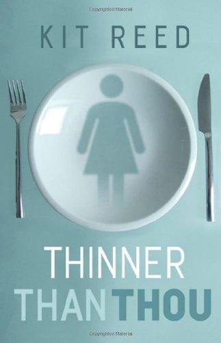 Thinner Than Thou
