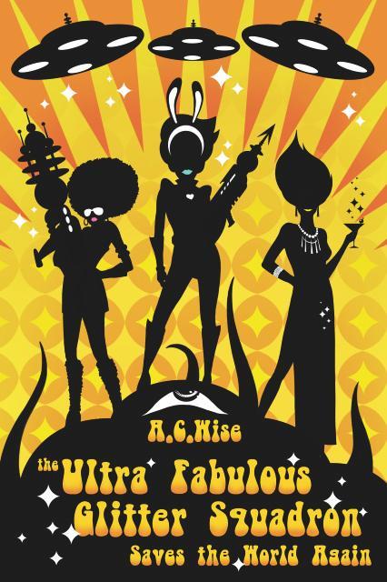 Ultra Fabulous Glitter Squadron