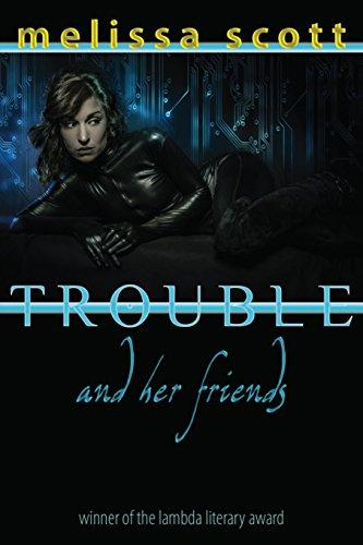 Trouble and Her Friends