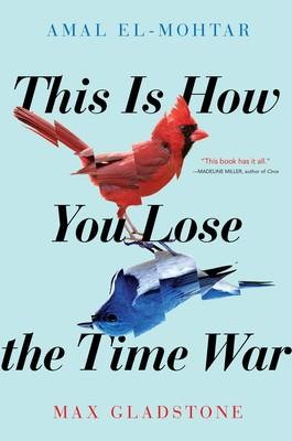 How You Lose A Time War