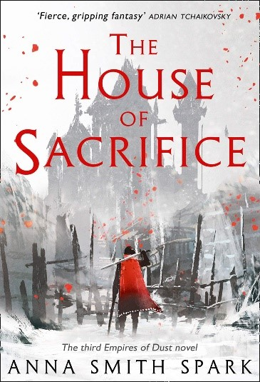 House of Sacrifice by Anna Smith Spark