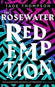 Rosewater Redemption Tade Thompson