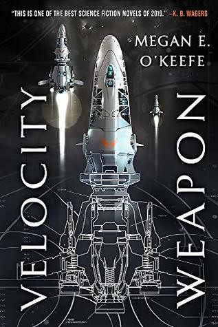 Velocity Weapon by Meagan E. O'Keefe