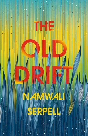 Old Drift Namwali Serpell